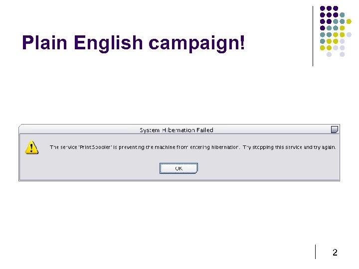 Plain English campaign! 2
