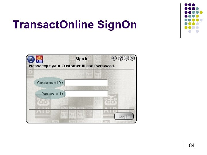 Transact. Online Sign. On 84