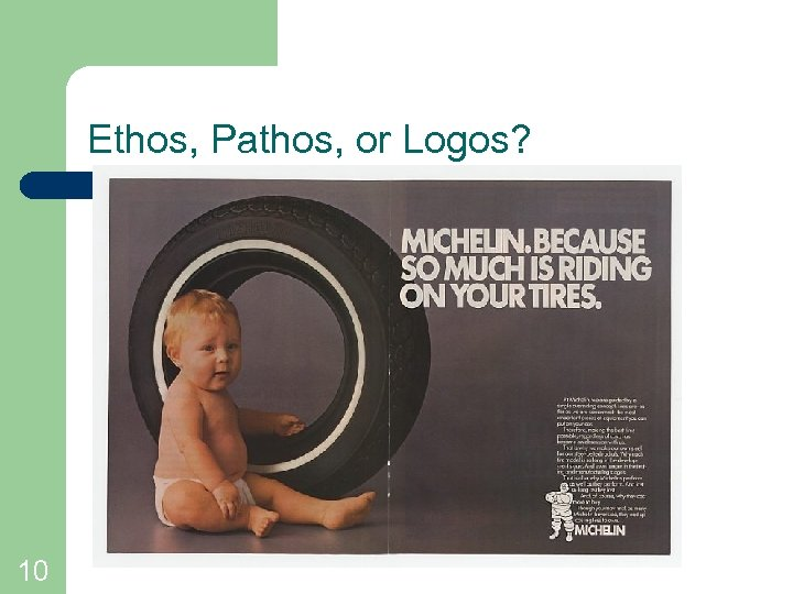 Ethos, Pathos, or Logos? 10