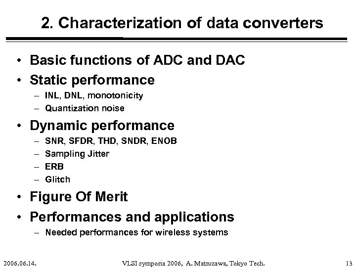 2. Characterization of data converters • Basic functions of ADC and DAC • Static