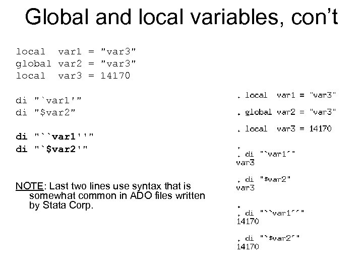 Global and local variables, con't local var 1 =