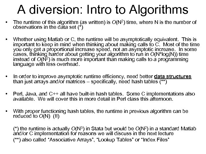 A diversion: Intro to Algorithms • The runtime of this algorithm (as written) is