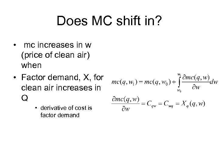 Does MC shift in? • mc increases in w (price of clean air) when