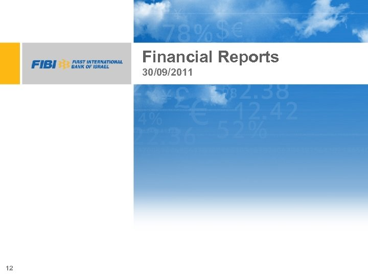 Financial Reports 30/09/2011 12