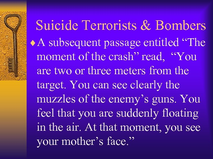 "Suicide Terrorists & Bombers ¨A subsequent passage entitled ""The moment of the crash"""