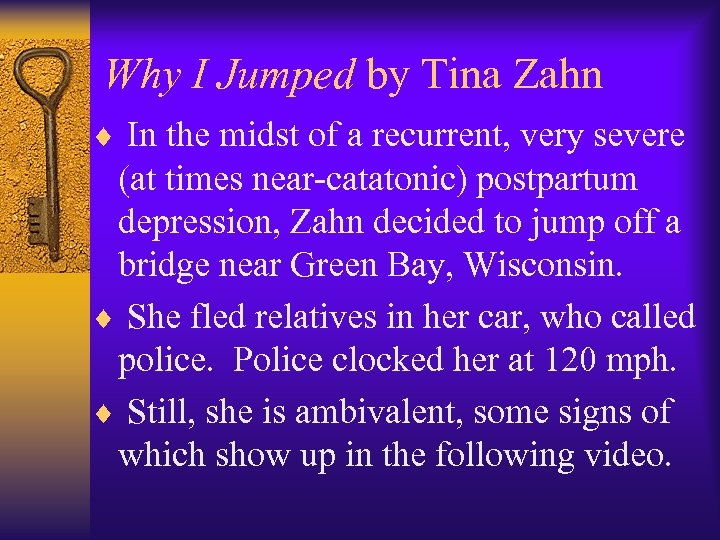 Why I Jumped by Tina Zahn ¨ In the midst of a recurrent, very