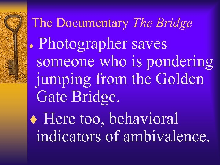 The Documentary The Bridge Photographer saves someone who is pondering jumping from the Golden