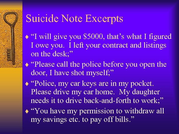 "Suicide Note Excerpts ¨ ""I will give you $5000, that's what I figured I"
