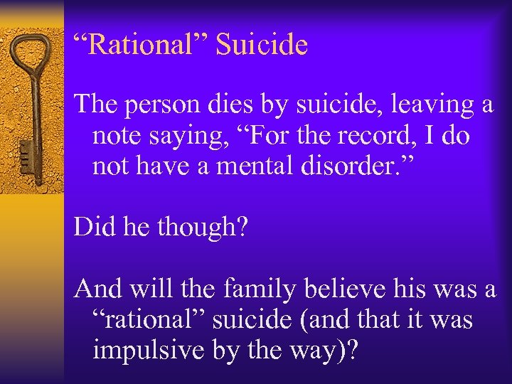 """Rational"" Suicide The person dies by suicide, leaving a note saying, ""For the record,"