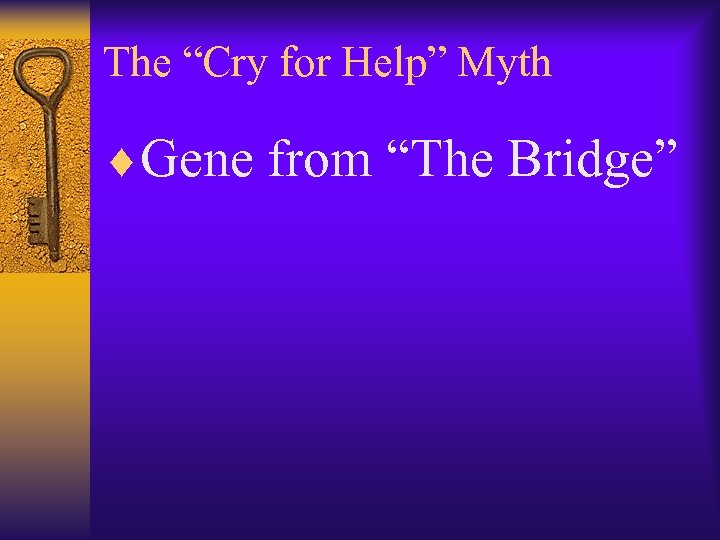 "The ""Cry for Help"" Myth ¨Gene from ""The Bridge"""