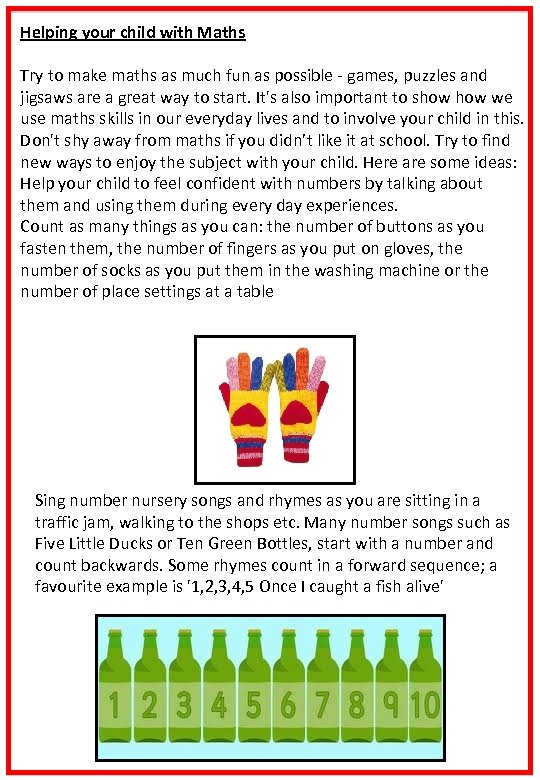 Helping your child with Maths Try to make maths as much fun as possible