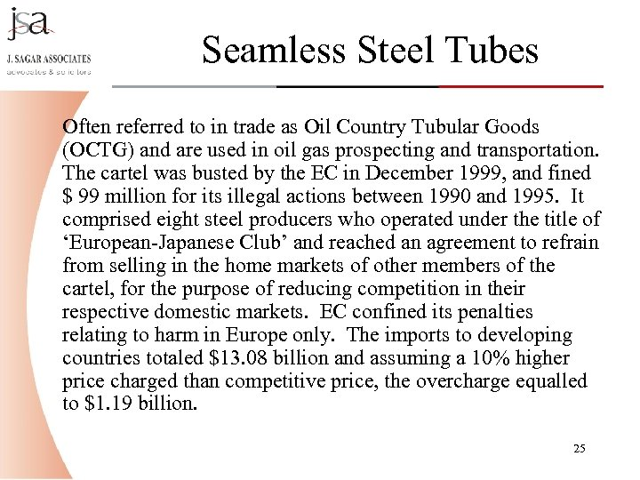 Seamless Steel Tubes Often referred to in trade as Oil Country Tubular Goods (OCTG)