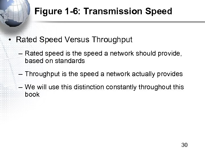 Figure 1 -6: Transmission Speed • Rated Speed Versus Throughput – Rated speed is