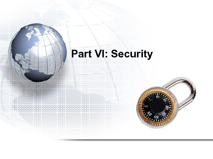 Part VI: Security