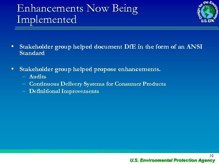 Enhancements Now Being Implemented • Stakeholder group helped document Df. E in the form
