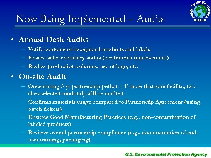 Now Being Implemented – Audits • Annual Desk Audits – Verify contents of recognized