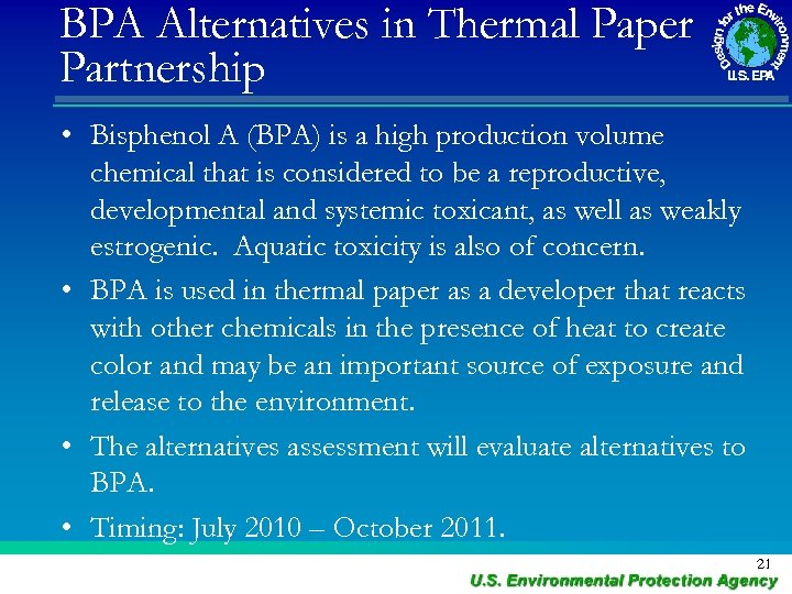 BPA Alternatives in Thermal Paper Partnership • Bisphenol A (BPA) is a high production