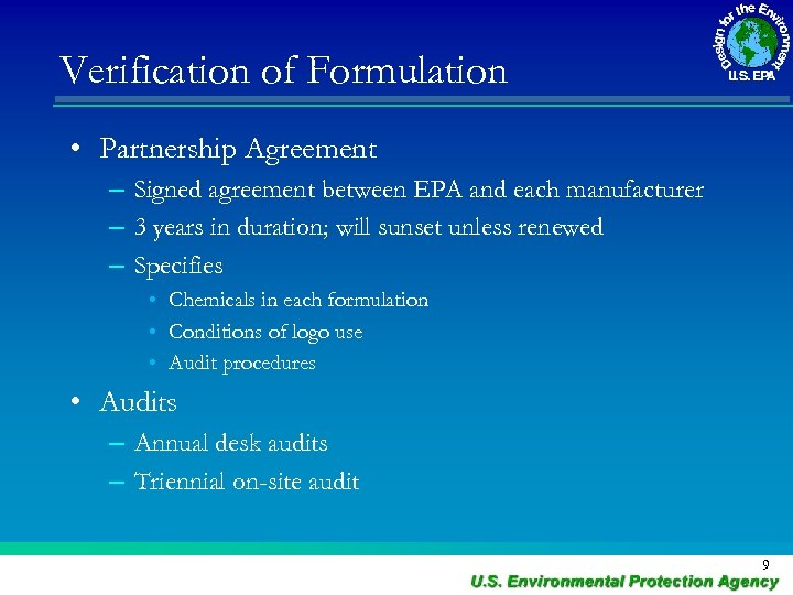 Verification of Formulation • Partnership Agreement – Signed agreement between EPA and each manufacturer