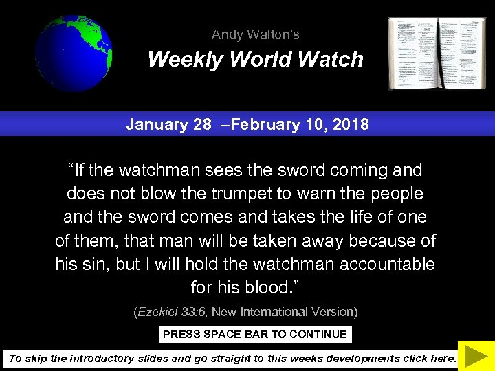 """Andy Walton's Weekly World Watch January 28 –February 10, 2018 """"If the watchman sees"""