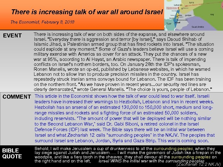 There is increasing talk of war all around Israel The Economist, February 8, 2018