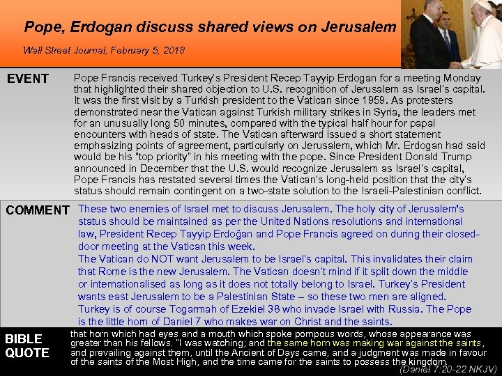 Pope, Erdogan discuss shared views on Jerusalem Wall Street Journal, February 5, 2018 EVENT