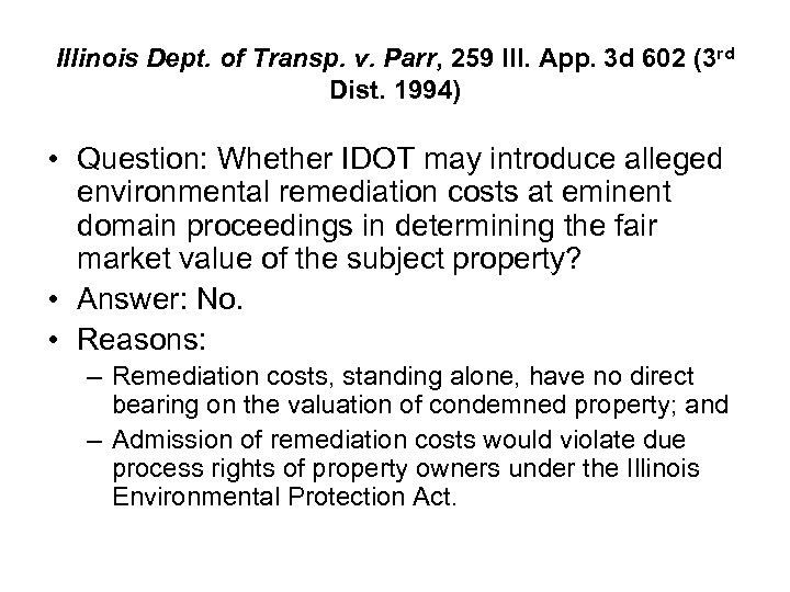 Illinois Dept. of Transp. v. Parr, 259 Ill. App. 3 d 602 (3 rd