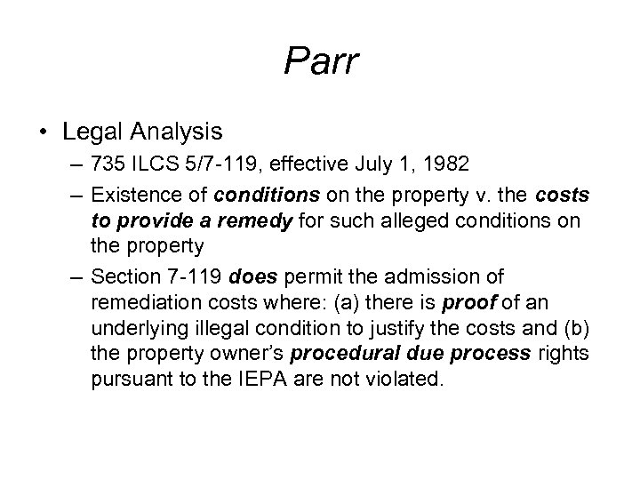 Parr • Legal Analysis – 735 ILCS 5/7 -119, effective July 1, 1982 –