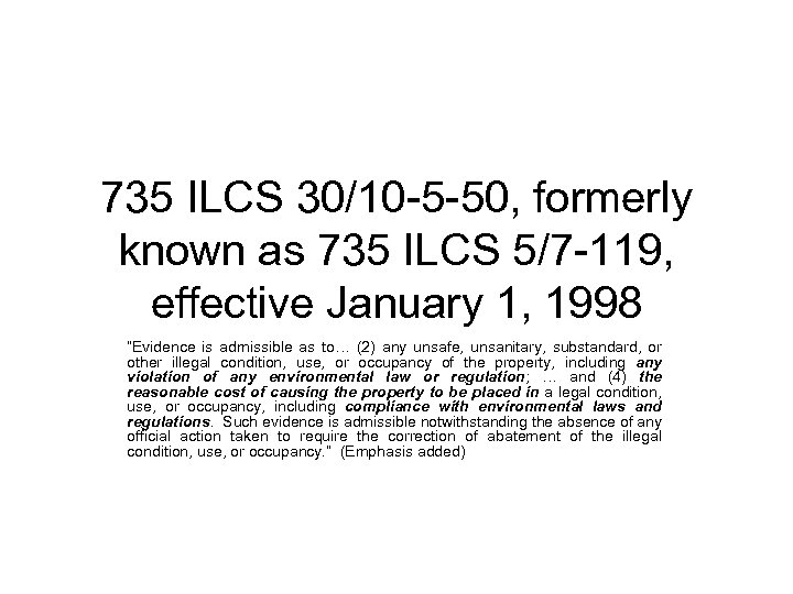 735 ILCS 30/10 -5 -50, formerly known as 735 ILCS 5/7 -119, effective January