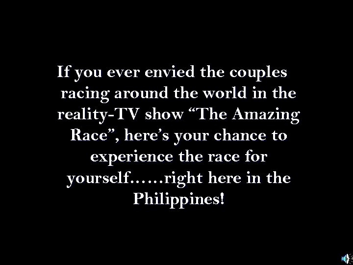 If you ever envied the couples racing around the world in the reality-TV show