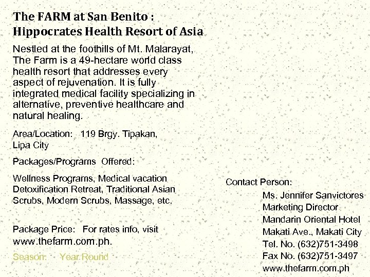The FARM at San Benito : Hippocrates Health Resort of Asia Nestled at the