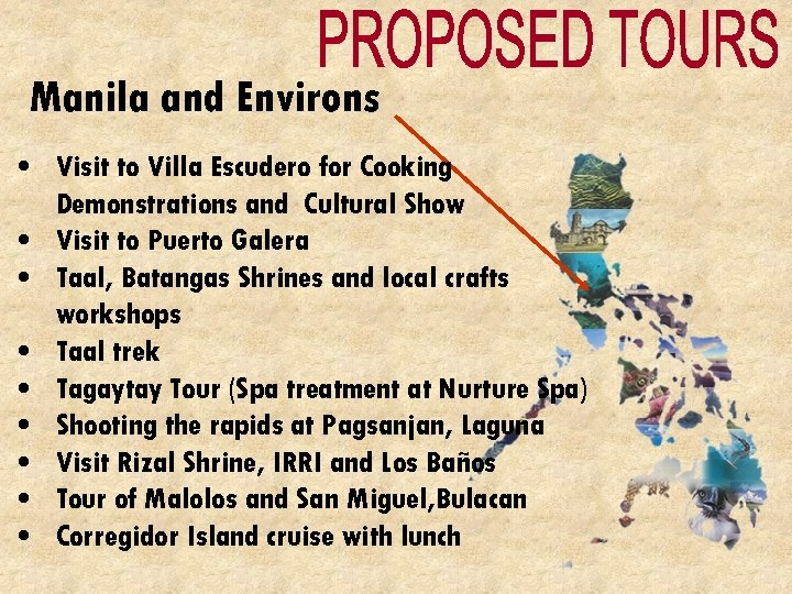 Manila and Environs • Visit to Villa Escudero for Cooking Demonstrations and Cultural Show