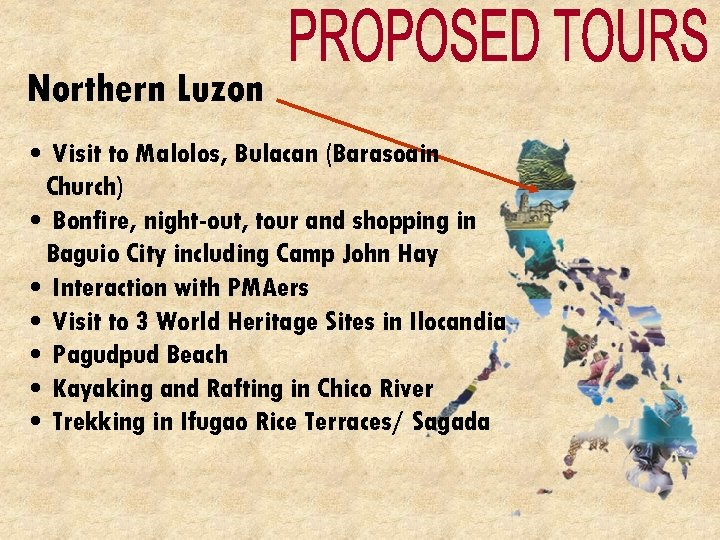Northern Luzon • Visit to Malolos, Bulacan (Barasoain Church) • Bonfire, night-out, tour and