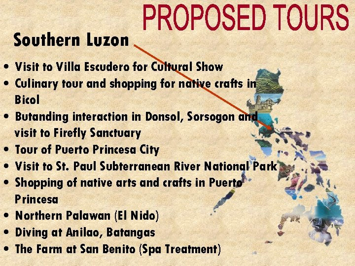 Southern Luzon • Visit to Villa Escudero for Cultural Show • Culinary tour and