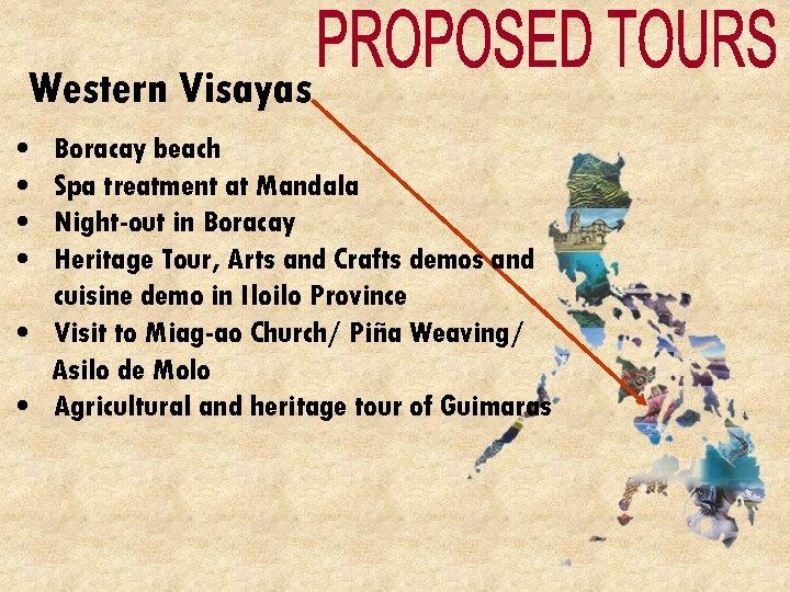 Western Visayas • • Boracay beach Spa treatment at Mandala Night-out in Boracay Heritage