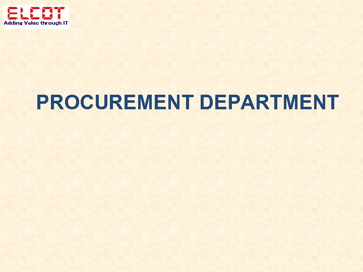 PROCUREMENT DEPARTMENT