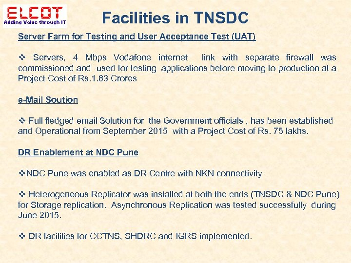 Facilities in TNSDC Server Farm for Testing and User Acceptance Test (UAT) Servers, 4