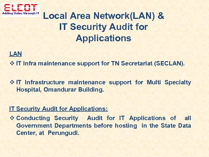 Local Area Network(LAN) & IT Security Audit for Applications LAN IT Infra maintenance support