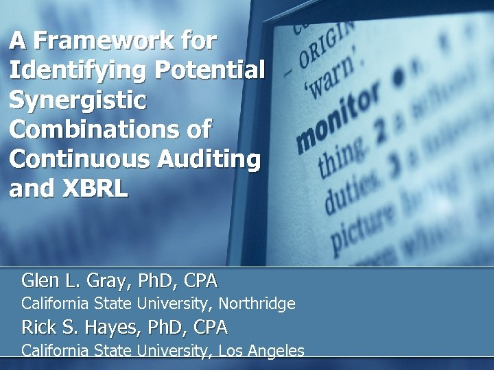 A Framework for Identifying Potential Synergistic Combinations of Continuous Auditing and XBRL Glen L.