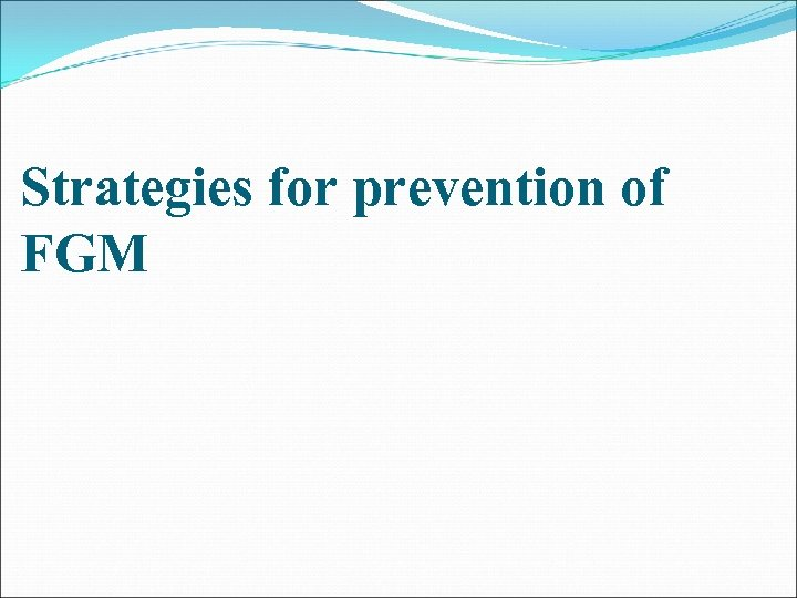 Strategies for prevention of FGM