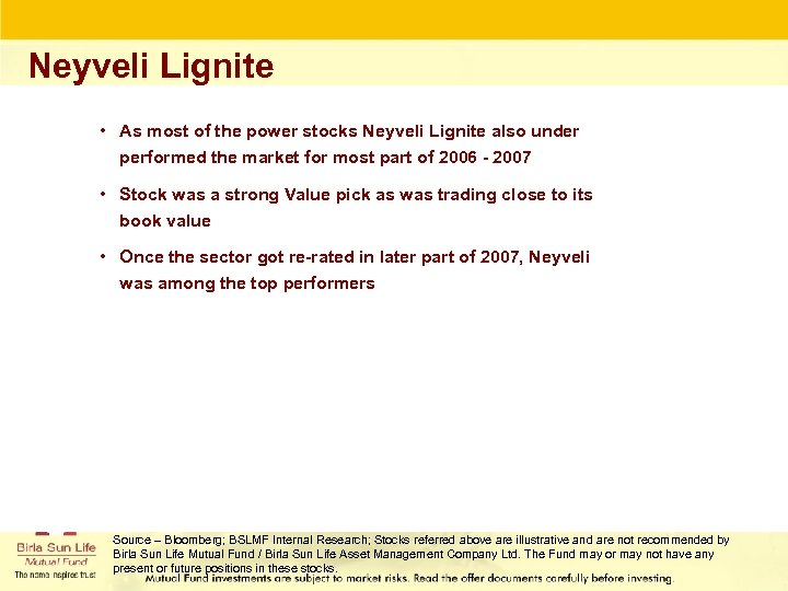 Neyveli Lignite • As most of the power stocks Neyveli Lignite also under performed