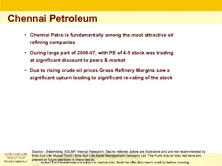 Chennai Petroleum • Chennai Petro is fundamentally among the most attractive oil refining companies