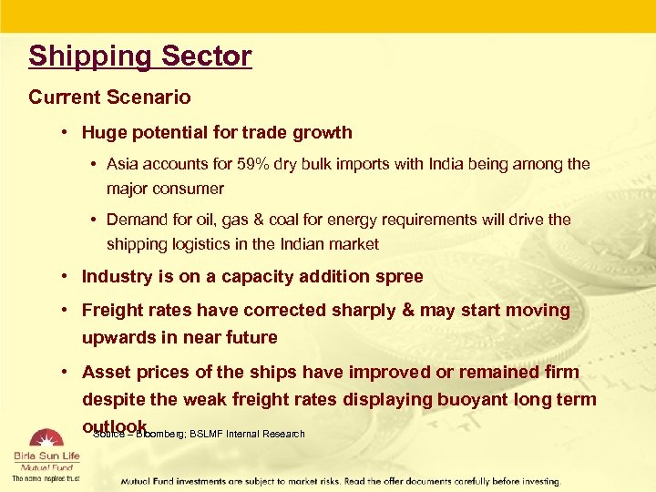 Shipping Sector Current Scenario • Huge potential for trade growth • Asia accounts for