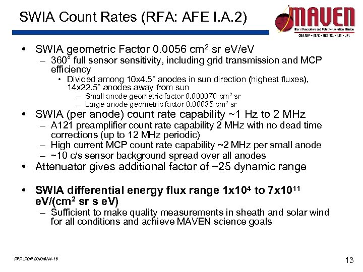 SWIA Count Rates (RFA: AFE I. A. 2) • SWIA geometric Factor 0. 0056