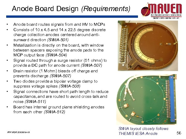 Anode Board Design (Requirements) • • Anode board routes signals from and HV to