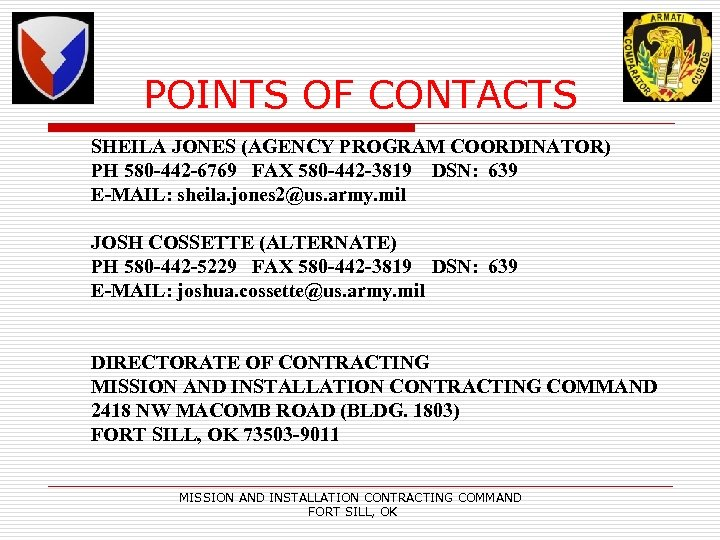 POINTS OF CONTACTS SHEILA JONES (AGENCY PROGRAM COORDINATOR) PH 580 -442 -6769 FAX