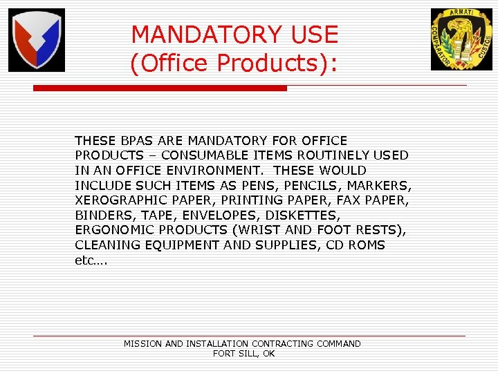 MANDATORY USE (Office Products): THESE BPAS ARE MANDATORY FOR OFFICE PRODUCTS – CONSUMABLE ITEMS