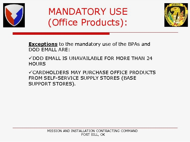 MANDATORY USE (Office Products): Exceptions to the mandatory use of the BPAs and Exceptions