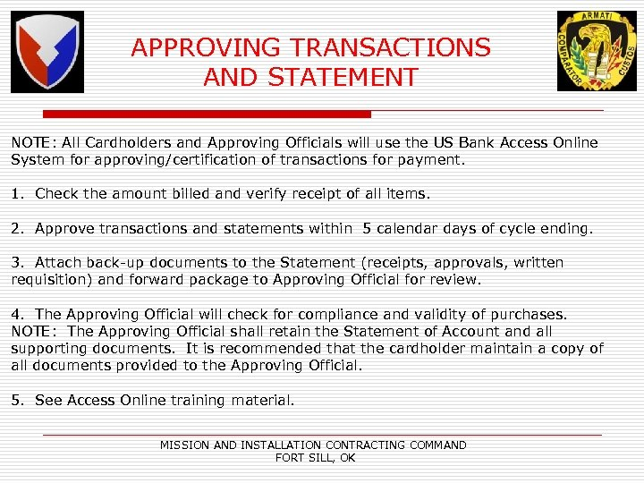 APPROVING TRANSACTIONS AND STATEMENT NOTE: All Cardholders and Approving Officials will use the US