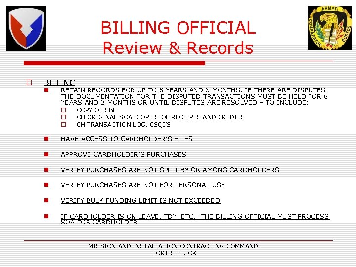 BILLING OFFICIAL Review & Records o BILLING n RETAIN RECORDS FOR UP TO 6