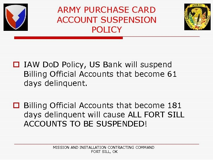 ARMY PURCHASE CARD ACCOUNT SUSPENSION POLICY o IAW Do. D Policy, US Bank will